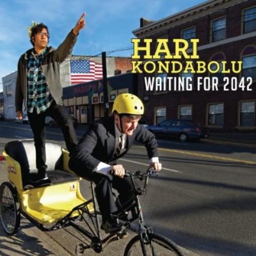 Hari Kondabolu - Waiting For 2042