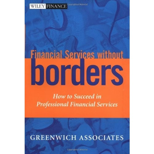 Financial Services without Borders: How to Succeed in Professional Financial Services