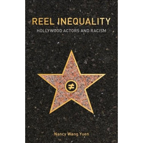 Reel Inequality: Hollywood Actors and Racism (Hardcover)