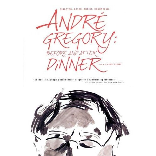 Andre Gregory: Before and After Dinner [DVD] [2013]