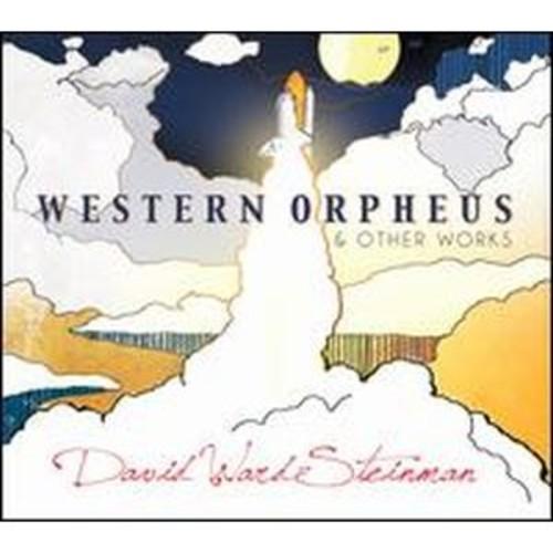David Ward-Steinman: Western Orpheus & Other Works (Audio CD)