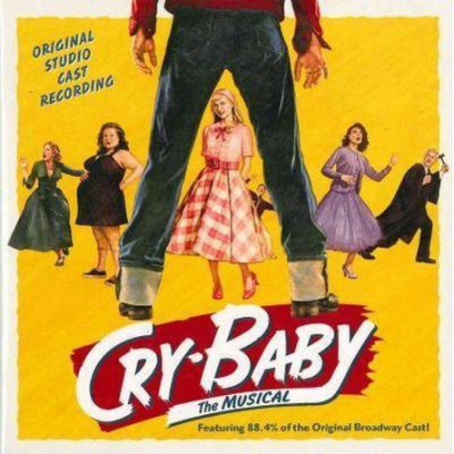Cry-Baby: The Musical [Original Studio Cast Recording] [CD]