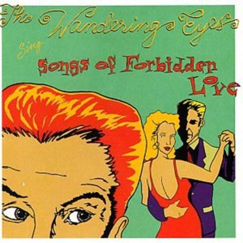 Wandering Eyes - Songs of Forbidden Love [Audio CD]
