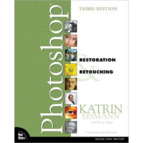 Adobe Photoshop Restoration & Retouching / Edition 3