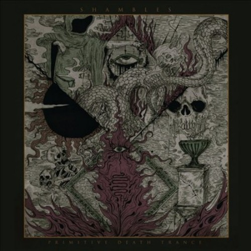 Shambles - Primitive Death Trance (CD)