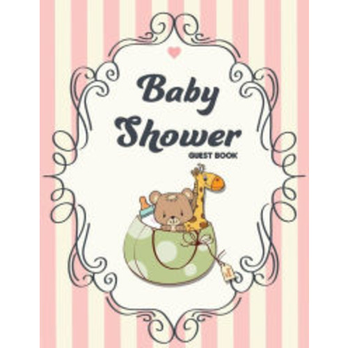 Baby Shower Guest Book: (Full Color 8.5x11 Large Print) - For Storybook Makes This Book For Wonderful Gift For Dad& Mom (Guest Book For Baby Shower): Baby Shower Guest Book