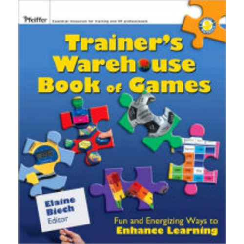 The Trainer's Warehouse Book of Games: Fun and Energizing Ways to Enhance Learning / Edition 1