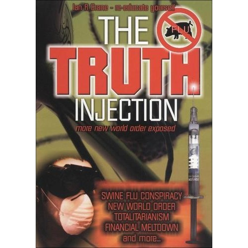 The Truth Injection: More New World Order Exposed [DVD] [2010]
