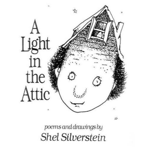 Light in the Attic (Hardcover) (Shel Silverstein)