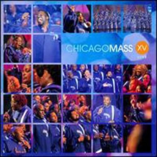 XV By Chicago Mass Choir (Audio CD)