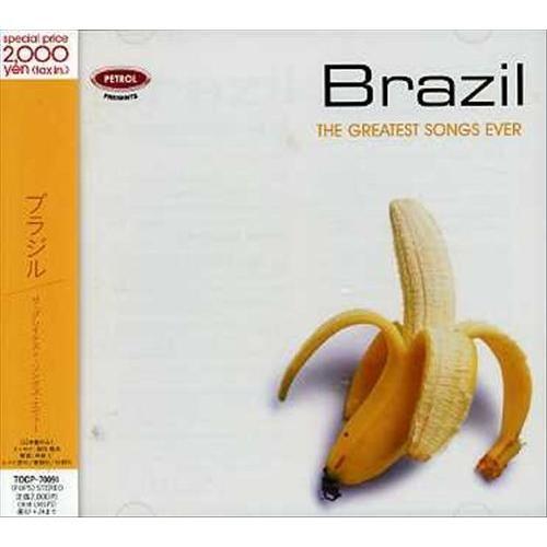 Brazil: Greatest Songs Ever [CD]
