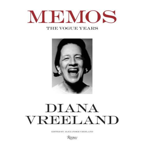 Diana Vreeland Memos: The Vogue Years