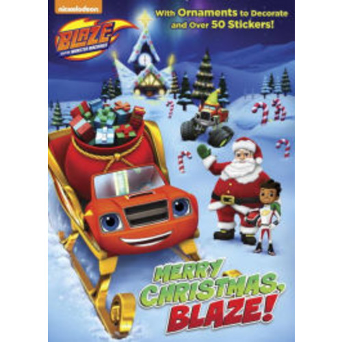 Merry Christmas, Blaze! (Blaze and the Monster Machines)