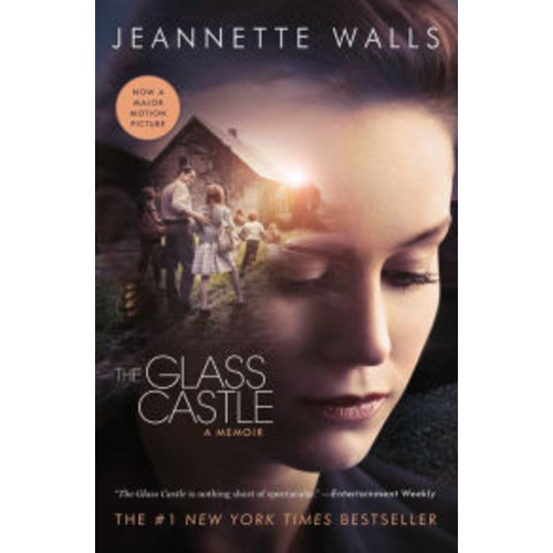 The Glass Castle: A Memoir (Movie Tie-in)