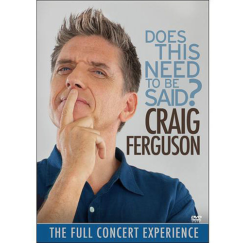 Craig Ferguson: Does This Need to Be Said? (DVD) (Enhanced Widescreen for 16x9 TV) (Eng) 2011