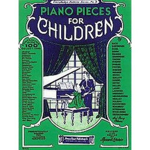 Piano Pieces for Children : Everybody's Favorite Series (Paperback)