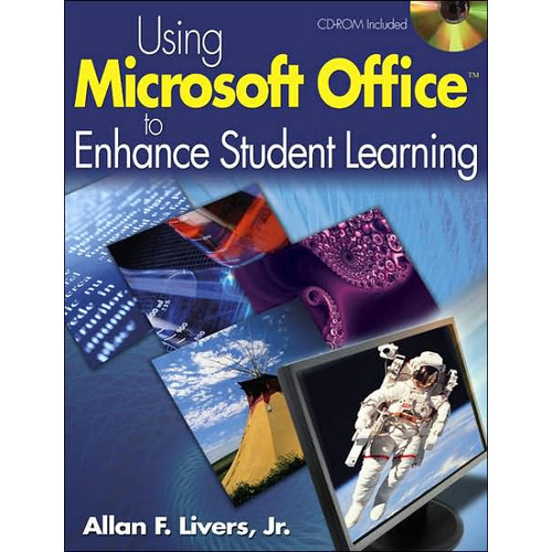 Using Microsoft Office to Enhance Student Learning / Edition 1