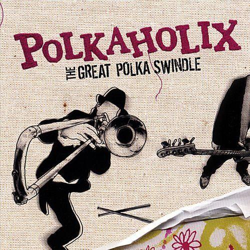 The Great Polka Swindle [CD]