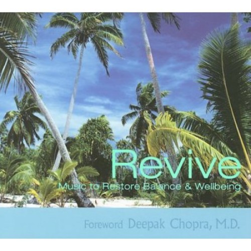 Revive: Music to Restore Balance & Wellbeing [CD]