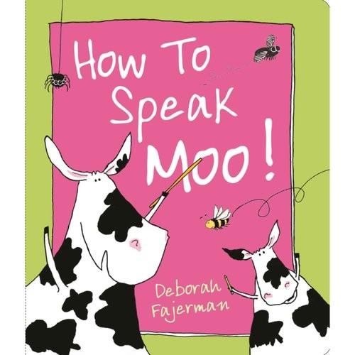 How to Speak Moo!