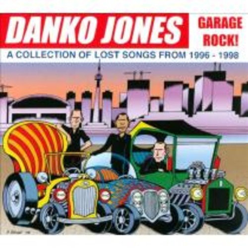 Garage Rock! A Collection of Lost Songs from 1996-1998 [CD]