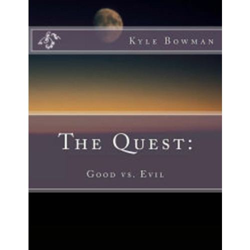 The Quest: : Good vs. Evil