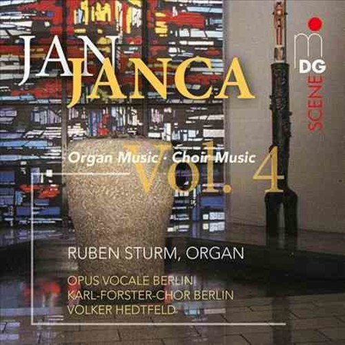 Opus Vocale Berlin - Janca: Organ and Choir Works: Vol. 4