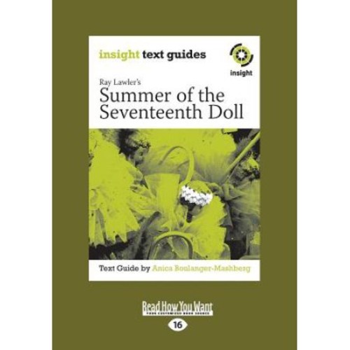 Summer of the Seventeenth Doll: Insight Text Guide (Large Print 16pt)