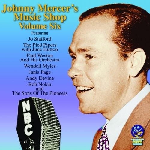 Johnny Mercer's Music Shop VI