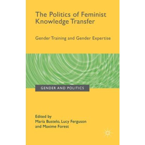 The Politics of Feminist Knowledge Transfer