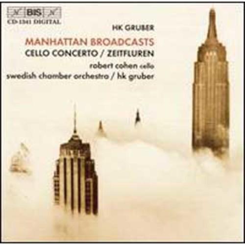 HK Gruber: Manhattan Broadcasts By Robert Cohen (Audio CD)