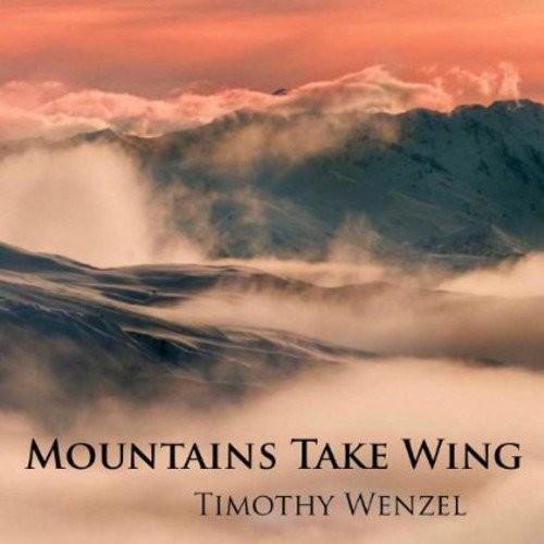 Mountains Take Wing [CD]