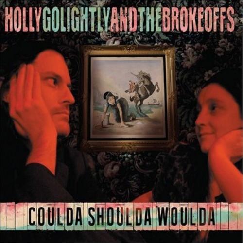 Holly Golightly & the Brokeoffs - Coulda Shoulda Woulda (Vinyl)