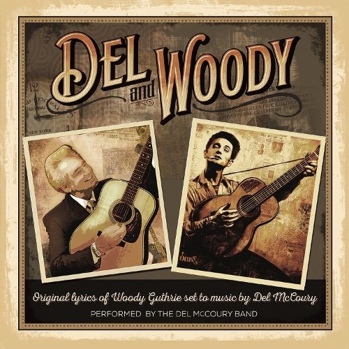 Del and Woody [CD]
