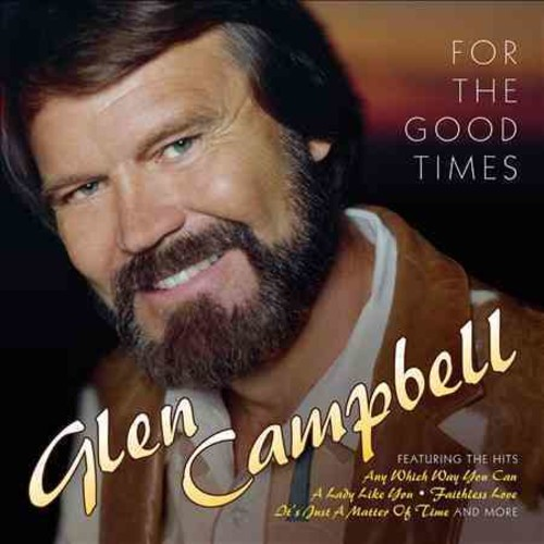 Glen Campbell - For The Good Times