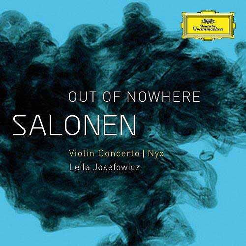 Salonen: Out Of Nowhere Violin Concerto - Nyx - CD