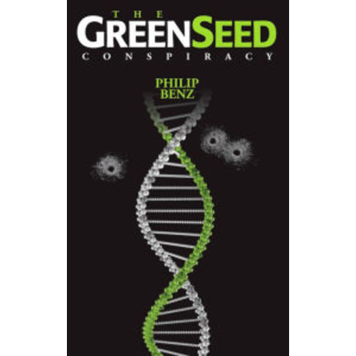 The GreenSeed Conspiracy