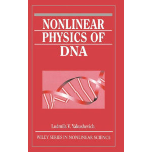 Nonlinear Physics of DNA / Edition 1