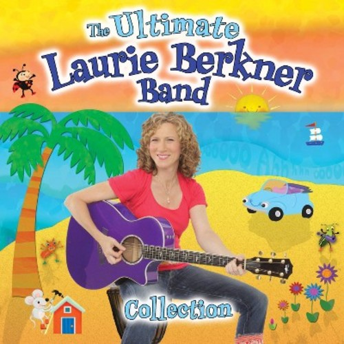 The Ultimate Laurie Berkner Band Collection [CD]