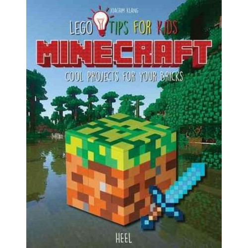 Minecraft Lego Tips for Kids : Cool Projects for Your Bricks (Paperback) (Joachim Klang)