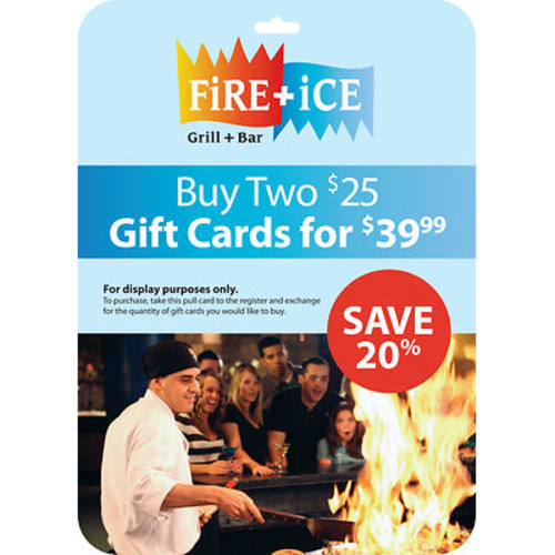 $25 Fire & Ice Gift Card, 2 pk.