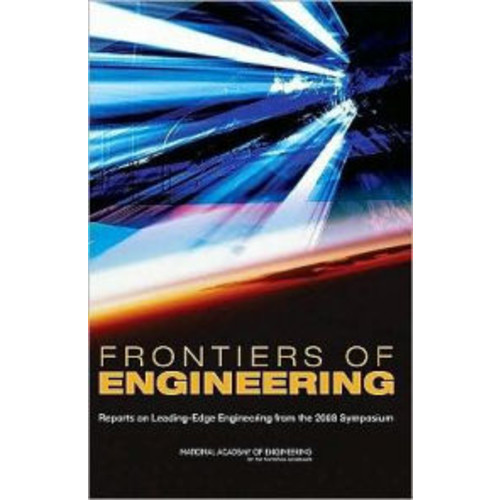 Frontiers of Engineering:: Reports on Leading-Edge Engineering from the 2008 Symposium