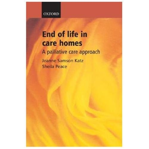 End of Life in Care Homes : A Palliative Care Approach (Paperback)