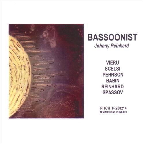 Bassoonist: Johnny Reinhard [CD]
