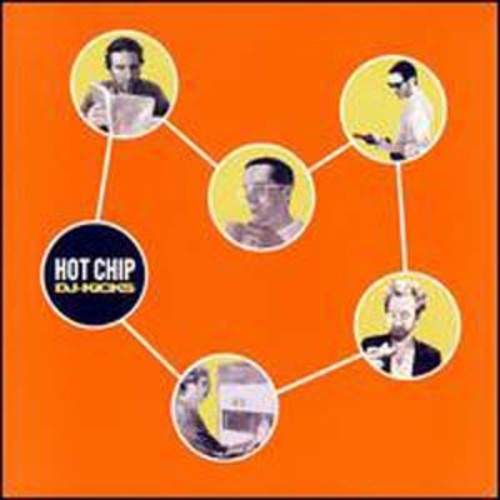 Hot Chip: DJ Kicks Hot Chip Audio Compact Disc