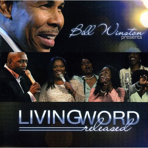 Bill Winston Presents Living Word: Released [CD]