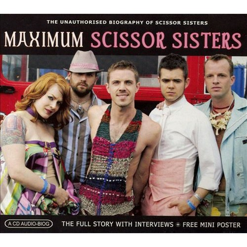 Maximum Scissor Sisters [CD]