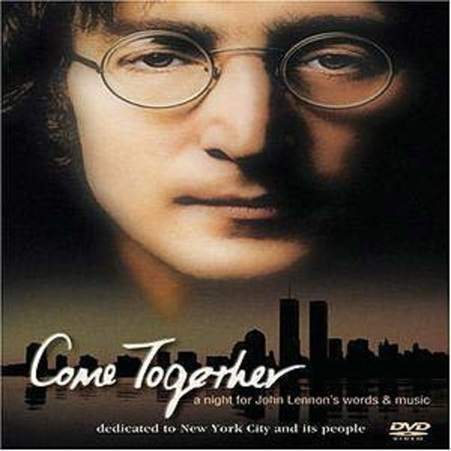 Come Together: A Night for John Lennon's Words and Music DD2/DDS