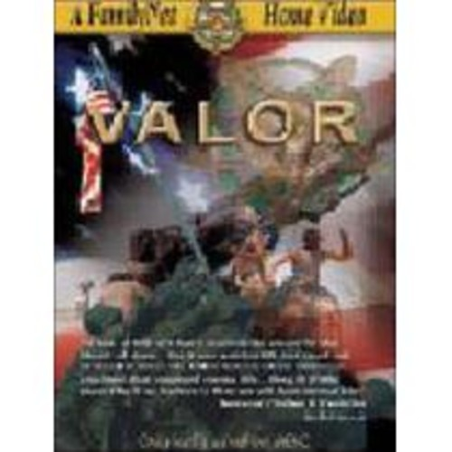 Valor: Incredible Stories of Patriotism and Courage [DVD] [2001]