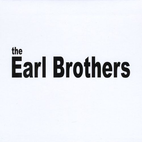 The Earl Brothers [CD]